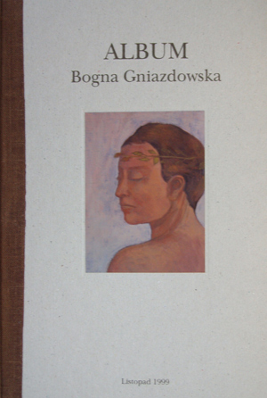 Bogna Gniazdowska. Album