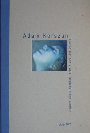 Adam Korszun. From a very long distance