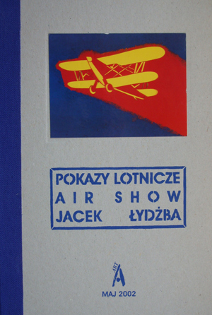 Jacek Łydżba. Air Show