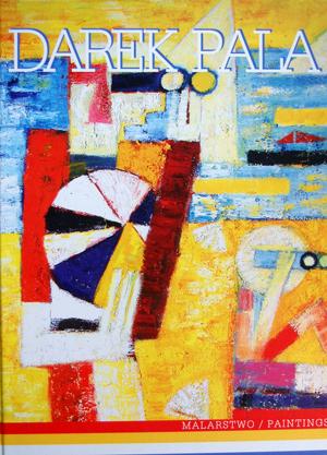 Darek Pala. Paintings
