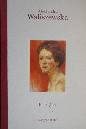 Aleksandra Waliszewska. Beginning