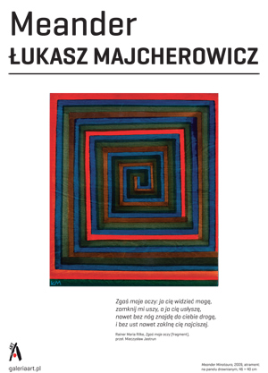 Łukasz Majcherowicz. Meander