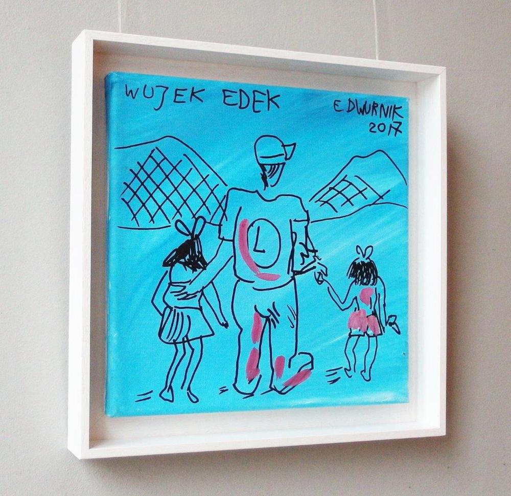 Edward Dwurnik : Uncle Edek